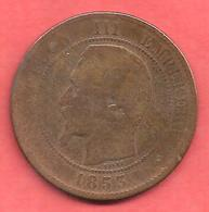 10 Centimes , NAPOLEON III Tête Nue , Bronze , 1853  W , N° F # 133.9 - France