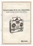 Manuel D'instruction Radio Control Vanguard PCM 4/6 Channel Sanwa De 1990 - Autres Collections