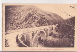 CPA  -  24. VILLEFRANCHE DE ROUERGUE (Aveyron) - Pont De Vézis - Villefranche De Rouergue