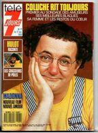 Télé 7 Jours Du 11 Au 17 Novembre 1989 Coluche Rit Toujours - Hulot Raconte - Madonna Nouveau Film - Fernsehen