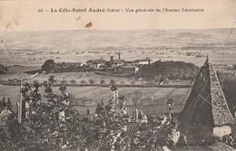 Isère : LA COTE-SAINT-ANDRE : Vue Générale De L'ancien Séminaire - La Côte-Saint-André
