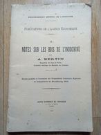 NOTES SUR LES BOIS DE L'INDOCHINE Par A. BERTIN, 1924 - Livres, BD, Revues