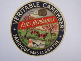 Etiquette De Fromage FINS HERBAGES Véritable Camembert Fabriqué Dans La SARTHE 40% - Fromage