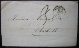1861 Mulhouse Lettre Sans Timbre Pour Charleville Convoyeur à L'arrière Paris à Sedan 1 G Et Bâle à Paris C - Postmark Collection (Covers)