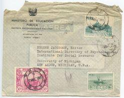 Peru 1950's Airmail Cover Lima - Ministerio De Educacion Publica To Ann Arbor MI - Peru