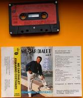 MC MUSICASSETTA ERMANNO COSTANZO ME CAR DIALET Vol.1 Etichetta STUDIOF - CM084 - Cassette