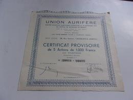 UNION AURIFERE (certificat 5 Actions 1000 Francs) Casablanca Maroc - Actions & Titres