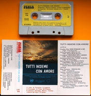 MC MUSICASSETTA TUTTI INSIEME CON AMORE Etichetta PENTA CPT 218 - Cassette