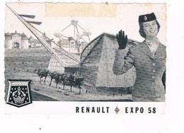 REN-109    EXPO 1958 BRUXELLES : L'Accueil Des Automobiles RENAULT En Belgique ) - Expositions