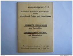 België Belgique 1957 Certificat International Pour Automobiles International Rijbewijs Voor Motorrijtuigen Sans Visa - Voitures