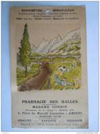 France Pharmacie Des Halles Amiens Baromètre Miraculeux La Partie Enduite Change De Couleur Form. 9.8 X 15.5 Cm - Publicité