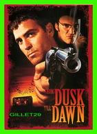 "AFFICHE DE FILM - "" FROM DUSK TILL DAWN ""  DE ROBERT RODROGUEZ , 1996 - HARVEY KEITEL, GEORGE CLOONEY, QUENTIN TARANTINO - Affiches Sur Carte"