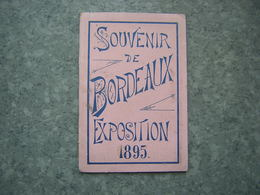 DEPLIANT - BORDEAUX - EXPOSITION 1895 - Reiseprospekte