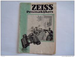 Belgie Belgique Folder Dépliant Carl Zeiss Jena Prismakijkers Gescheurd Déchiré Form. 10,5 X 15 Cm Fermé Gesloten - Werbung
