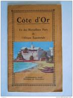 Côte D'Or Un Des Merveilleux Pays De L'Afrique Equatoriale Ca 1930 26 P. 2 Cartes 1 Plan Cacao Cocotiers Accra Kumasi - Dépliants Touristiques
