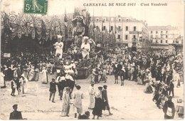 FR06 NICE - Le Carnaval - Défilé De Chars Géants - 1911 - C'est Vendredi - Animée - Belle - Carnaval