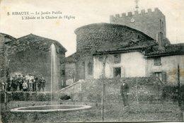 RIBAUTE - LE JARDIN PUBLIC - L' ABSIDE Et Le CLOCHER De L' EGLISE - - Autres Communes