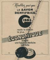 Ancienne Publicité (1941) : GIBBS, Savon-dentrifice, Economique, Hygiène Dentaire Parfaite - Publicités