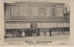 CPA Hôtel Café Terminus . Hôtel Charmasson Pierrelatte Drôme  Animé De Personnages - Edit: Sans - Nyons