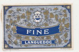 AN 468 / ETIQUETTE     FINE  LANGUEDOC - Labels