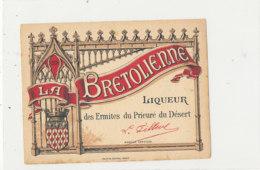 AN 476 / ETIQUETTE     LA BRETILIENNE  LIQUEUR DU PRIEURE - Etiquettes