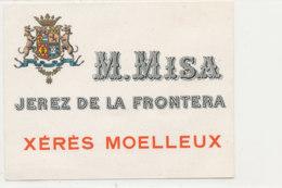 AN 477 / ETIQUETTE     M. MISA  JEREZ DE LA FRONTERA  XERES MOELLEUX - Labels