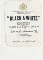 AN 494  / ETIQUETTE     BLACK & WHITE    SCOTCH WHISKY  SCOTLAND - Whisky