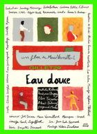 """AFFICHE DE FILM - """" EAU DOUCE """" - FILM DE MARIE VERMILLARD EN 1997 - CINÉMA PUBLIC FILMS - - Affiches Sur Carte"""