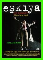 """AFFICHE DE FILM - """" ESKYYA LE BANDIT """" - FILM DE YAVUZ TURGUL EN 1996 - SENER SEN, UGUR YUCEL, SERMIN SEN - - Affiches Sur Carte"""