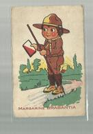 ** .  BOYS-SCOUTS        **--Margarine  BRABANTIA -- - Scoutisme