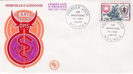 FDC PREMIER JOUR 351 OMS Organisation Mondiale De La Santé 04-05-1968  Nouvelle-Calédonie - FDC