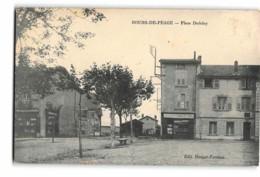 Bourg De Peage_Place Dedelay_Etat Superbe. - Autres Communes