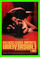 """AFFICHES DE FILM  """" IRRÉVERSIBLE """" FILM DE GASPAR NOÉ EN 2002 AVEC MONICA BELLUCCI, VINCENT CASSEL - - Affiches Sur Carte"""
