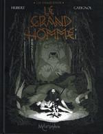 Les Ogres Dieux - Tome 3 : Le Grand Homme De Hubert Et Gatignol - Livres, BD, Revues