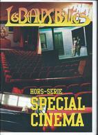 Les Beaux Barres Hors Série Spécial Cinéma  150 Exemplaires De 60 Pages - Cinéma/Télévision