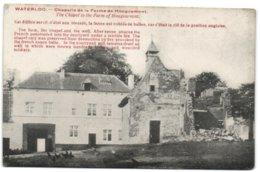 Waterloo - Chapelle De La Ferme De Hougoumont - Waterloo