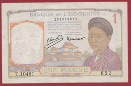 Indochine 1 Piatres 1946 ---bon état - Indochina