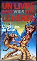 LDVELH - LOUP SOLITAIRE - 3 - Les Grottes De Kalte - Gallimard 1996 - Jeux De Société
