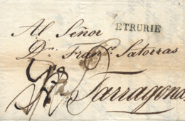 """D.P. 5. 1805. Carta De Livorno (Italia) A Tarragona. Marca Lineal """"ETRURIE"""". Lujo. - ...-1850 Vorphilatelie"""