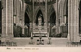 13513215 Metz_Moselle Cathédrale Maître Autel Dom Hochaltar Metz_Moselle - Metz Campagne