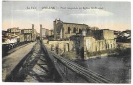 Gaillac Pont Suspendu Et Eglise St-Michel - Gaillac