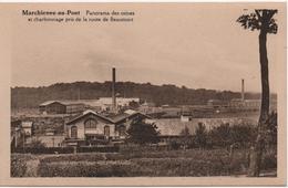 MARCHIENNE AU PONT  PANORAMA DES USINES ET CHARBONNAGE PRIS DE LA ROUTE DE BEAUMONT - Belgique