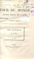 M. LORTET La Syrie D'aujourd'hui Le Tour Du Monde 1882 - Livres, BD, Revues