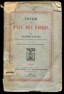 Antoine SALLES Voyage Au Pays Des Fjords 1898 - Livres, BD, Revues
