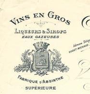 Facture 1904 / 39 CHAMPAGNOLE / OUDET & MICHAUD / Vins , Liqueurs, Sirops, Fabrique D'Absinthe - France
