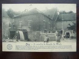CPA - Orp - Le Moulin De Jauche La Male, Appelé à Tort Jauche La Marne - Village Brûlé Après La Peste Au 15e Siècle - Orp-Jauche