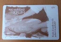 SLOVENIA Bread Nas Vsakdanji Kruh  Phonecard 100 Impulz - Slovenia