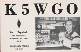 QSL Card Amateur Radio Funkkarte K5WGO Jim Tryniecky 1981 Hammond Los Angeles Tangipahao Parish USA United States - Radio Amateur