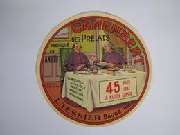 Etiquette De Fromage CAMEMBERT Des PRELATS Fabriqué En ANJOU 45% - Cheese