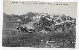 LE COL DU LAUTARET - N° 503 - LES CHALETS HOTELS - LE GLACIER DE L' HOMME - PLI EN HAUT - CPA NON VOYAGEE - Autres Communes